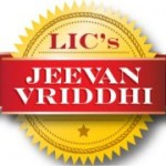 LIC Jeevan Vriddhi Plan– A Review