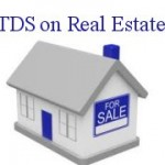 TDS on Real Estate to check unaccounted money