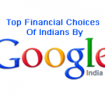 Top Financial choices of Indian- Google India report