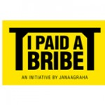 I Paid a Bribe, Have You – India against Corruption