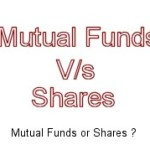 Mutual Funds or Shares ?