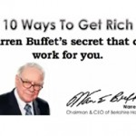 Warren Buffet's Top 10 Secrets of Getting Rich