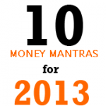 10 Money Mantras – 2013