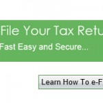 E-file your Tax Return – Simple, Secure & Faster