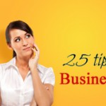 25 Tips to Improve Your Business