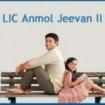 LIC New Plan 2014 – Anmol Jeevan 2 – Review
