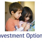 Which Investment option you prefer for your child?