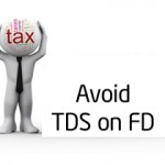 How to Avoid TDS on FD?