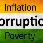 Corruption Inflation & poverty in India