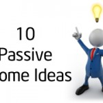 10 Passive Income Generation Ideas