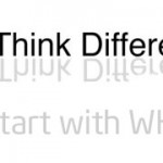 Think different Start with Why