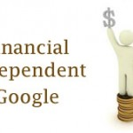 How Google can make you financial independent?