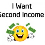 A Second Income Source how and why?