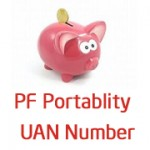 PF Portability and UAN Number – How it will work?