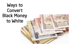 convert black money