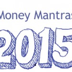 15 Money Mantras of 2015