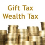 Gift Tax and Wealth Tax in India