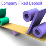 Company Fixed Deposit – 10 Most Important Things to Know before Buying