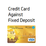 Credit card against fixed deposit – Good option?
