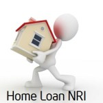 NRI Home Loan – Document and Checklist