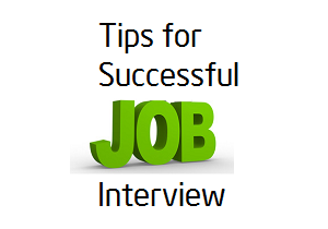 10 Tips To Be Successful In Job Interview