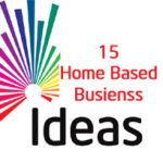 15 Best Home Based Business Ideas for Housewives & Moms