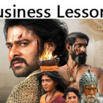 10 Business lessons from Baahubali 2 – The Conclusion