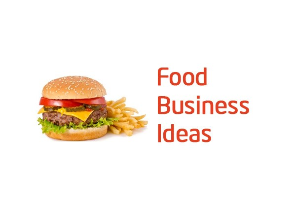 30 Food Business Ideas with low investment