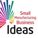 30 Manufacturing Business Ideas with Low Investment