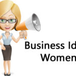 10 Best Business Ideas for Women