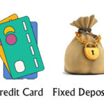7 Credit Cards against Fixed Deposit