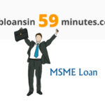 How to get MSME Loan – 1 Crore Loan Approval in 59 minutes