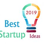 15 Best Startup Ideas for 2019