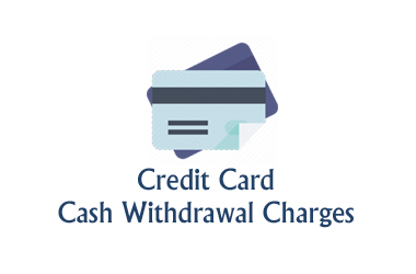 credit card cash withdrawal charges