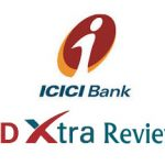 ICICI FDXtra – Innovative Fixed Deposit & Recurring Deposit – Review