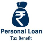 Personal Loan Tax Benefit Conditions
