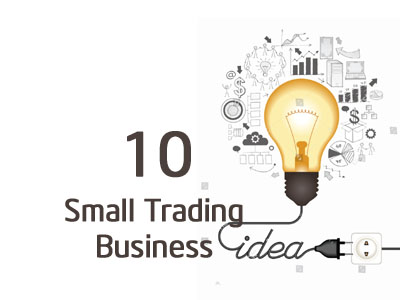 Trading Business Ideas