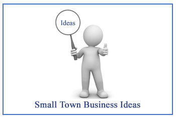 small town business ideas
