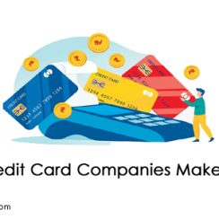 credit card companies make money